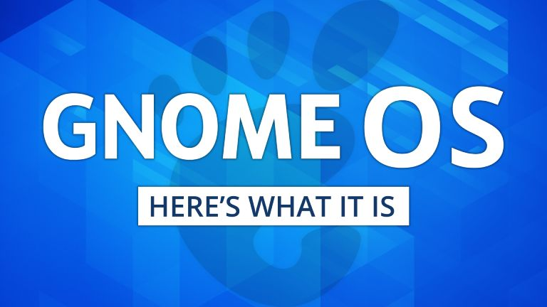GNOME OS Exists: Here's What You Need To Know
