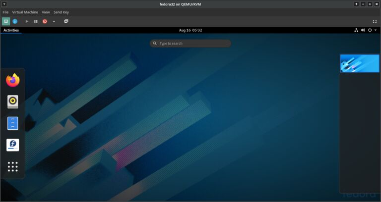 This image shows a fedora virtual machine running on our openSUSE tumbleweed VM host.