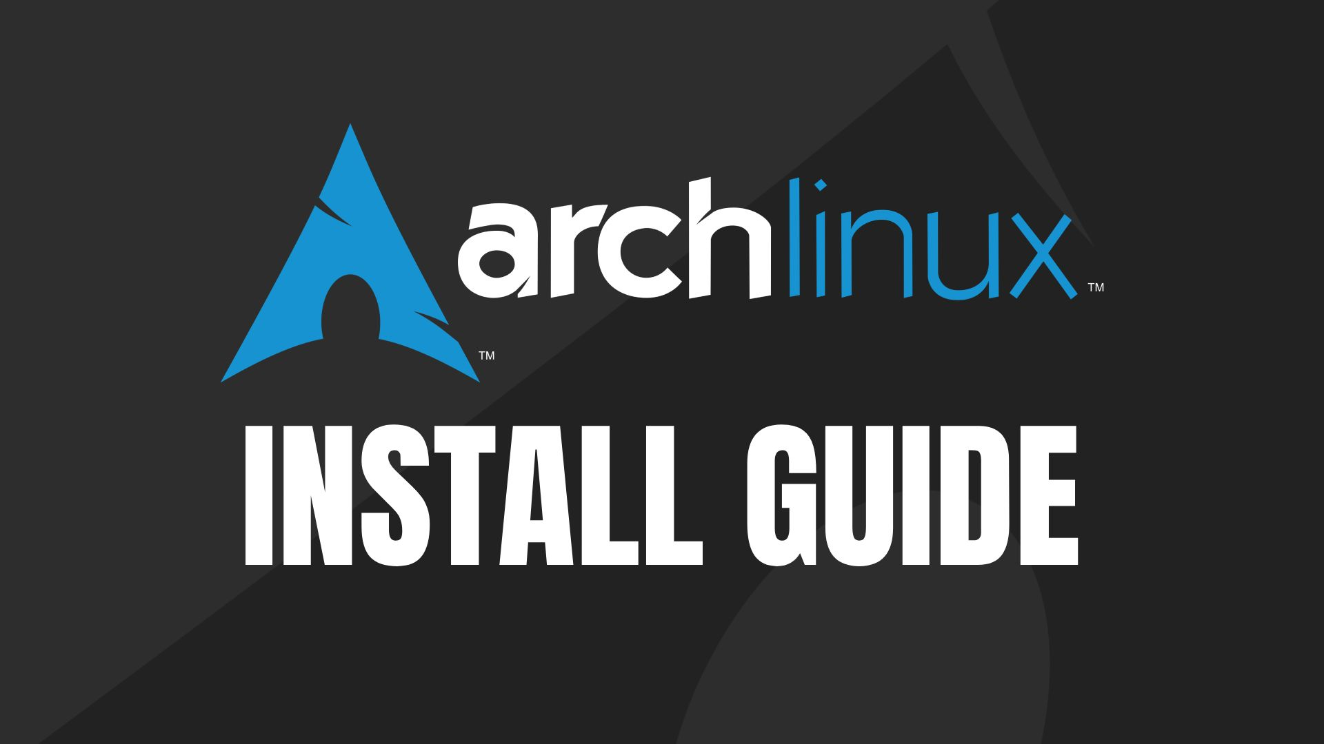How To Install Arch Linux: A Step by Step Installation Guide