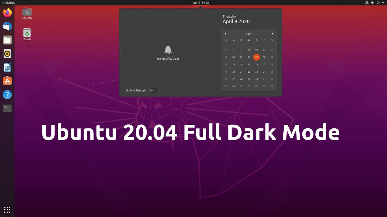 Ubuntu 20.04 Full Dark Mode Guide