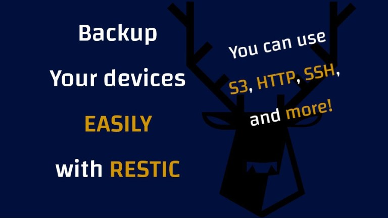How To Backup Your Devices Easily With Restic