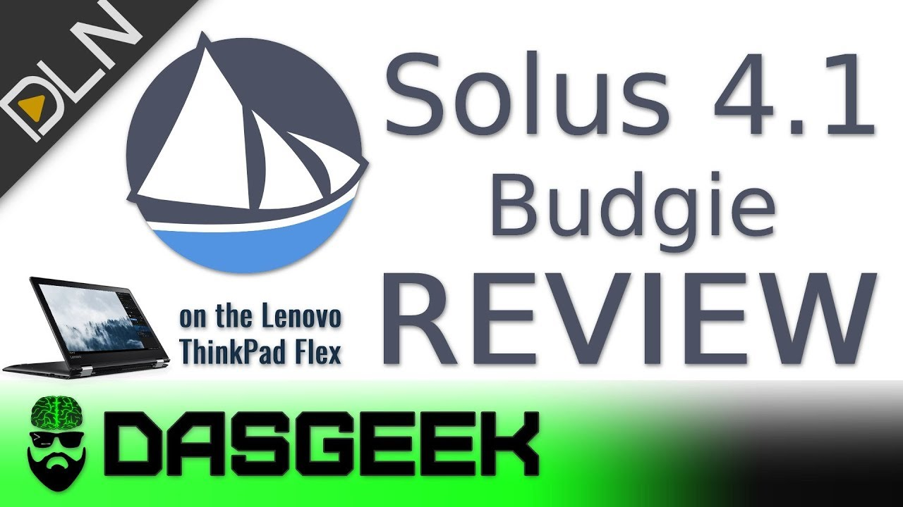Solus Budgie 4.1 Review On AMD Ryzen Lenovo Thinkpad Flex 14