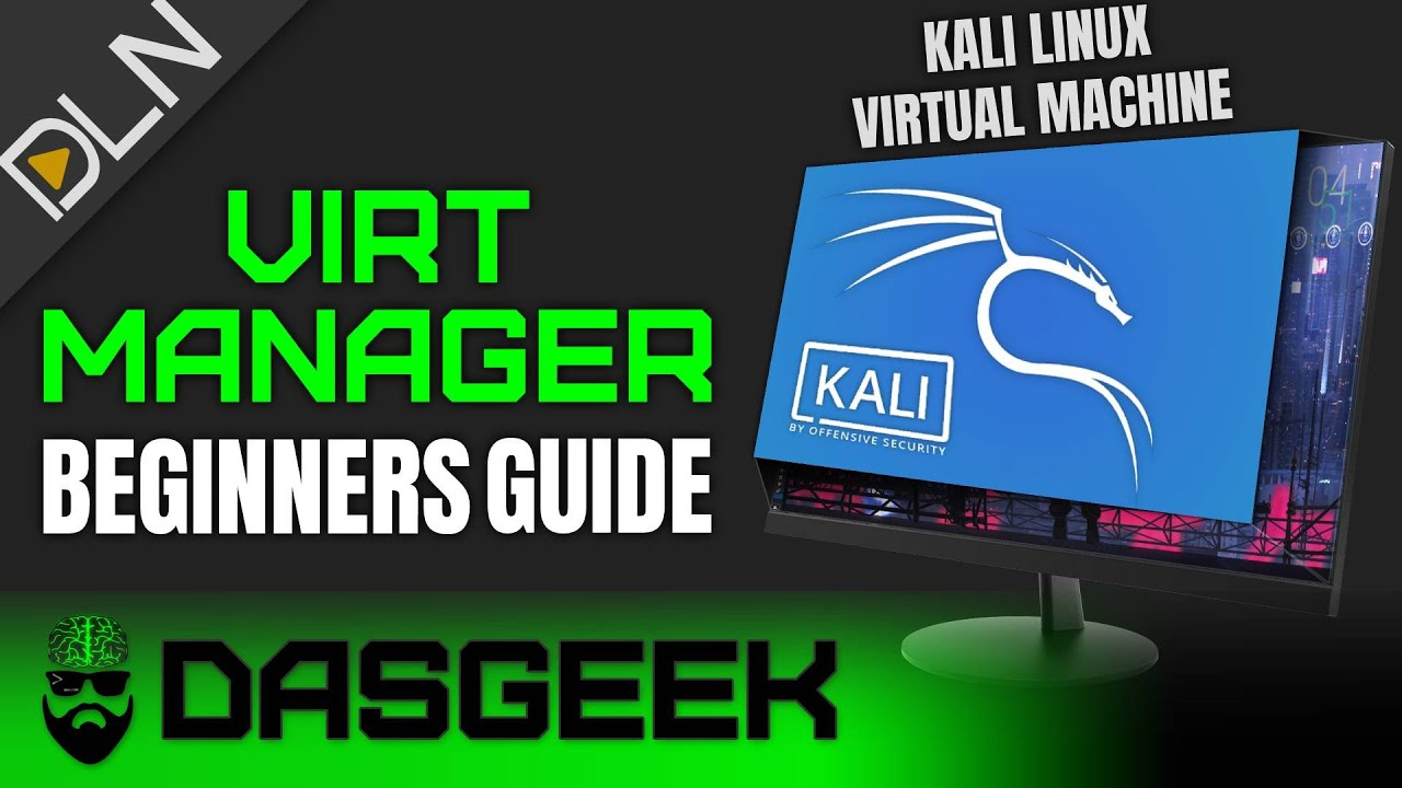 Beginners Guide to Virt-Manager (Virtual Machines with KVM/QEMU)