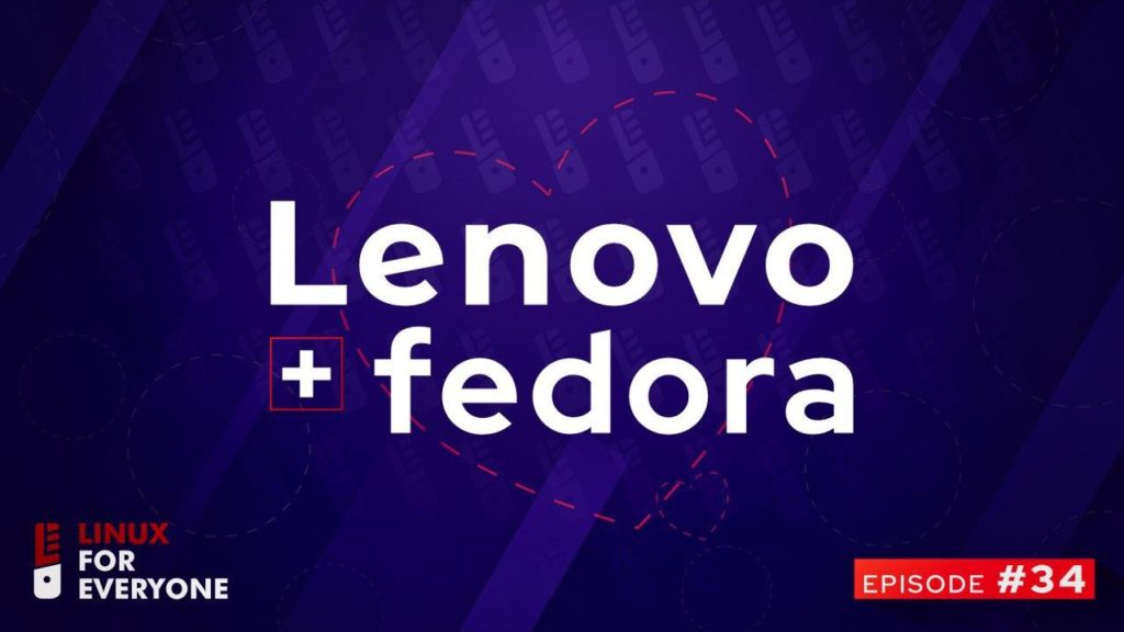 Lenovo and Fedora