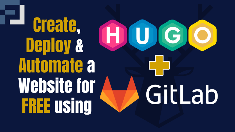 How To Launch A Website with Hugo and GitLab