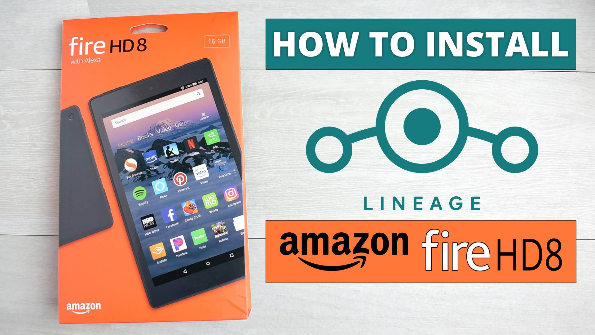 How To Install Lineage OS On Amazon Fire HD 8 Tablet